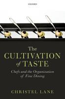 The Cultivation of Taste PDF