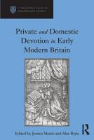 Private and Domestic Devotion in Early Modern Britain PDF