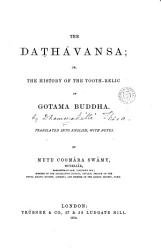 The Da H Vansa Or The History Of The Tooth Relic Of Gotama Buddha By Dhammakitti Tr With Notes By Mutu Coom Ra Sw My Book PDF