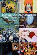 Soviet Animation and the Thaw of the 1960s