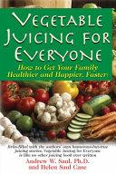 Vegetable Juicing for Everyone PDF