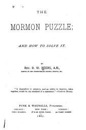 The Mormon Puzzle, and how to Solve it