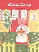 The Story of Cherry the Pig PDF
