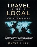 Travel Like a Local - Map of Varadero