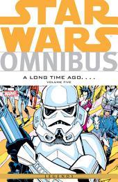 Star Wars Omnibus A Long Time Ago… Vol. 5: Volume 5