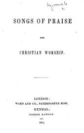 Songs of Praise for Christian Worship