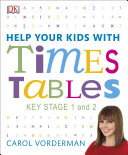 Help Your Kids with Times Tables, Ages 5-11 (Key Stage 1-2)