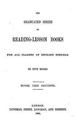 The Graduated Series of Reading-lesson Books