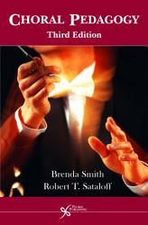 Choral Pedagogy, Third Edition
