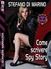 Come scrivere spy story