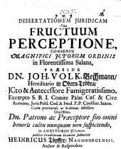 Diss. iur. de fructuum perceptione