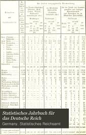 Statistisches Jahrbuch für das Deutsche Reich: Bände 28-29