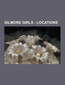 Gilmore Girls   Locations PDF
