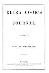 Eliza Cook's Journal: Volume 5