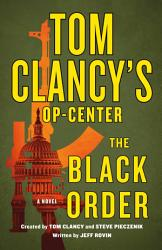 Tom Clancy S Op Center The Black Order Book PDF