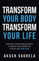 Transform Your Body Transform Your Life