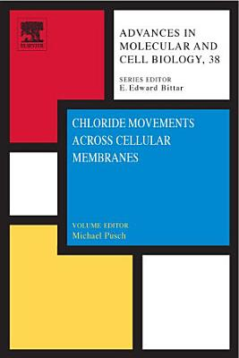 Chloride Movements Across Cellular Membranes