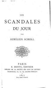 Les scandales du jour
