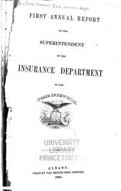 Annual Report of the Superintendent of Insurance to the New York Legislature: Volume 1860