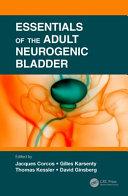 Essentials of the Adult Neurogenic Bladder