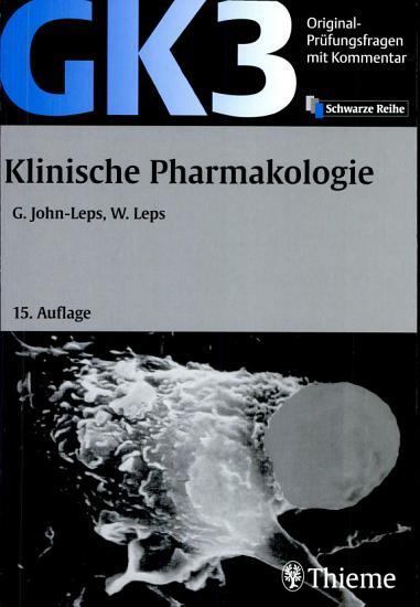 Original Pr  fungsfragen mit Kommentar GK 3  Klinische Pharmakologie PDF