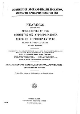 Departments of Labor  and Health  Education and Welfare Appropriations for 1959