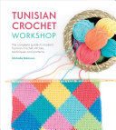 Tunisian Crochet Workshop