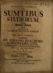 Disputatio juridica de sumtibus studiorum: Von den Studier-Kosten