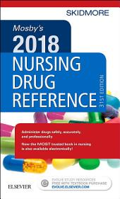 Mosby's 2018 Nursing Drug Reference - E-Book: Edition 31