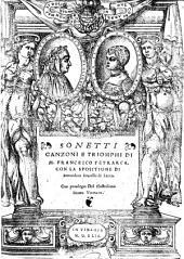 Sonetti canzoni e triomphi, con la spositione di Bernardino Daniello da Lucca