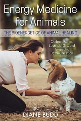 Energy Medicine for Animals