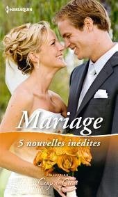 Mariage: 5 nouvelles inédites