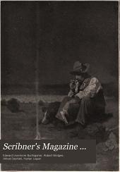 Scribner's Magazine ...: Volume 45