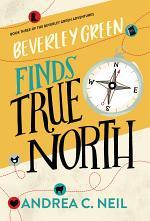 Beverley Green Finds True North