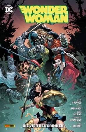 Wonder Woman   Bd  14  2  Serie   Die vier Reiterinnen PDF