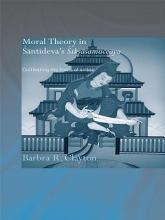 Moral Theory in Santideva s Siksasamuccaya PDF