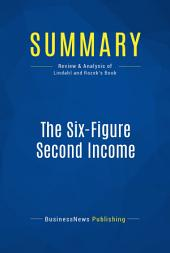 Summary: The Six-Figure Second Income: Review and Analysis of Lindahl and Rozek's Book