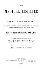 The Medical Register of New York, New Jersey, and Connecticut ...: Pub. Under the Supervision of the New York Medico-historical Society ...