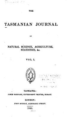 Tasmanian Journal of Natural Science  Agriculture  Statistics  Etc PDF