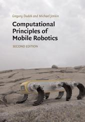 Computational Principles of Mobile Robotics: Edition 2