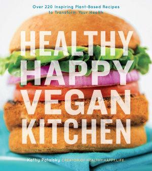 Healthy Happy Vegan Kitchen PDF