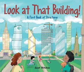 Look At That Building  Book PDF