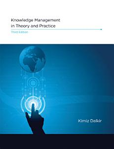 Knowledge Management in Theory and Practice  third edition PDF