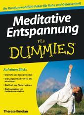 Meditative Entspannung für Dummies