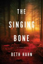 The Singing Bone: A Novel