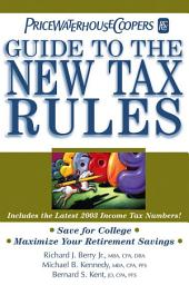 PricewaterhouseCoopers' Guide to the New Tax Rules