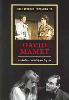 The Cambridge Companion to David Mamet PDF