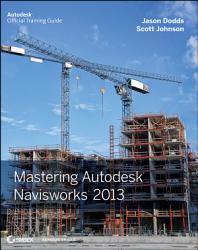 Mastering Autodesk Navisworks 2013 Book PDF