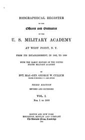 Biographical Register of the Officers and Graduates of the U.S. Military Academy at West Point, N.Y.: nos. 1-1000