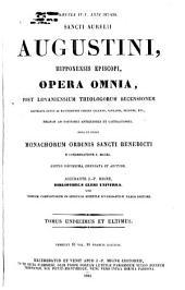 Sancti Aurelii Augustini hipponensis episcopi Opera omnia: Volume 11
